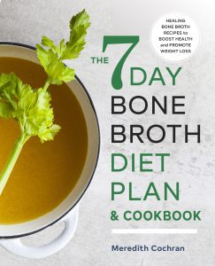 7 Day Bone Broth Diet Plan